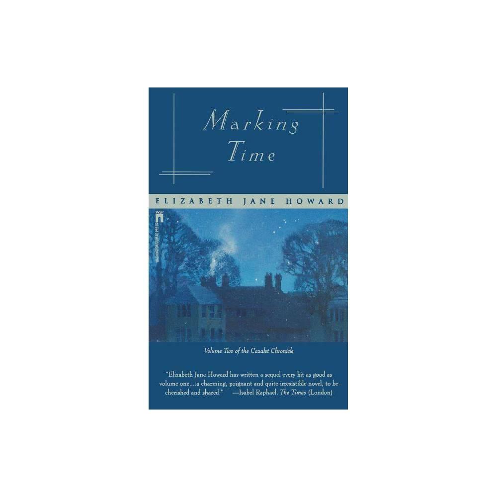 Marking Time Cazalet Chronicle By Elizabeth Jane Howard Paperback