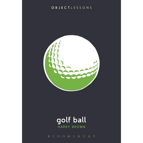 Golf Ball - (Object Lessons) by  Harry Brown (Paperback) - image 1 of 1