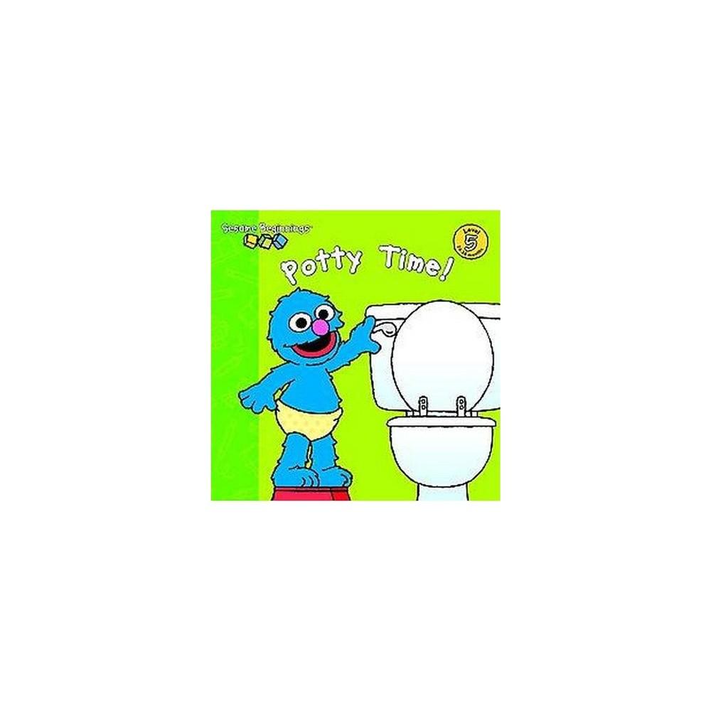 Sesame Beginnings Potty Time Sesame Street Sesame Beginnings Level 5 By Parker K Sawyer Board Book