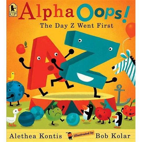 Alphaoops! - by  Alethea Kontis (Paperback) - image 1 of 1