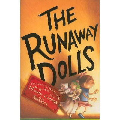 The Doll People, Book 3 the Runaway Dolls (Doll People, The, Book 3) - by  Ann M Martin & Laura Godwin (Paperback)