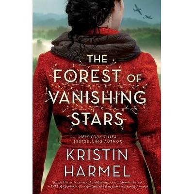 The Forest of Vanishing Stars - by  Kristin Harmel (Hardcover)