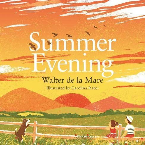 Summer Evening - (Four Seasons of Walter de la Mare) by  Walter de la Mare (Paperback) - image 1 of 1