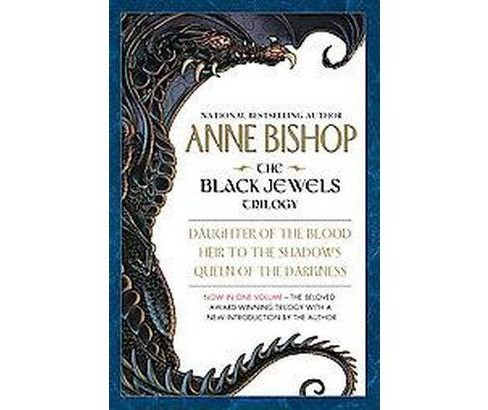 Black Jewels Trilogy : Daughter of the Blood/Heir to the Shadows/Queen of the Darkness (Paperback) (Anne - image 1 of 1