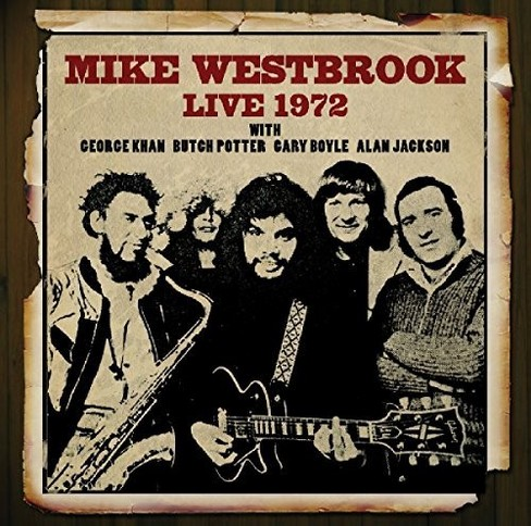 Mike Westbrook - Live 1972 (CD) - image 1 of 1