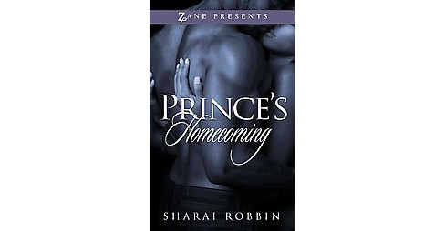 Prince's Homecoming (Paperback) by Sharai Robbin - image 1 of 1