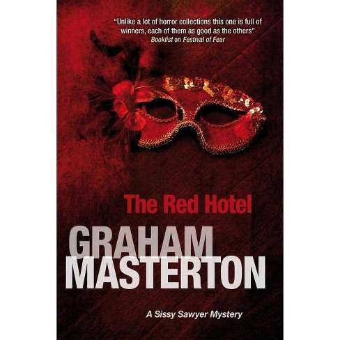 The Red Hotel - (Sissy Sawyer Mystery) by  Graham Masterton (Hardcover) - image 1 of 1