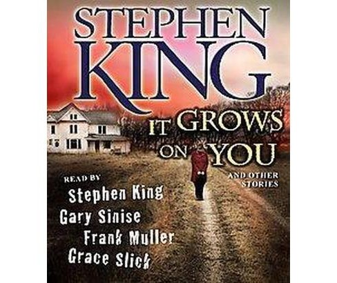 It Grows on You And Other Stories (Unabridged) (CD/Spoken Word) (Stephen King) - image 1 of 1