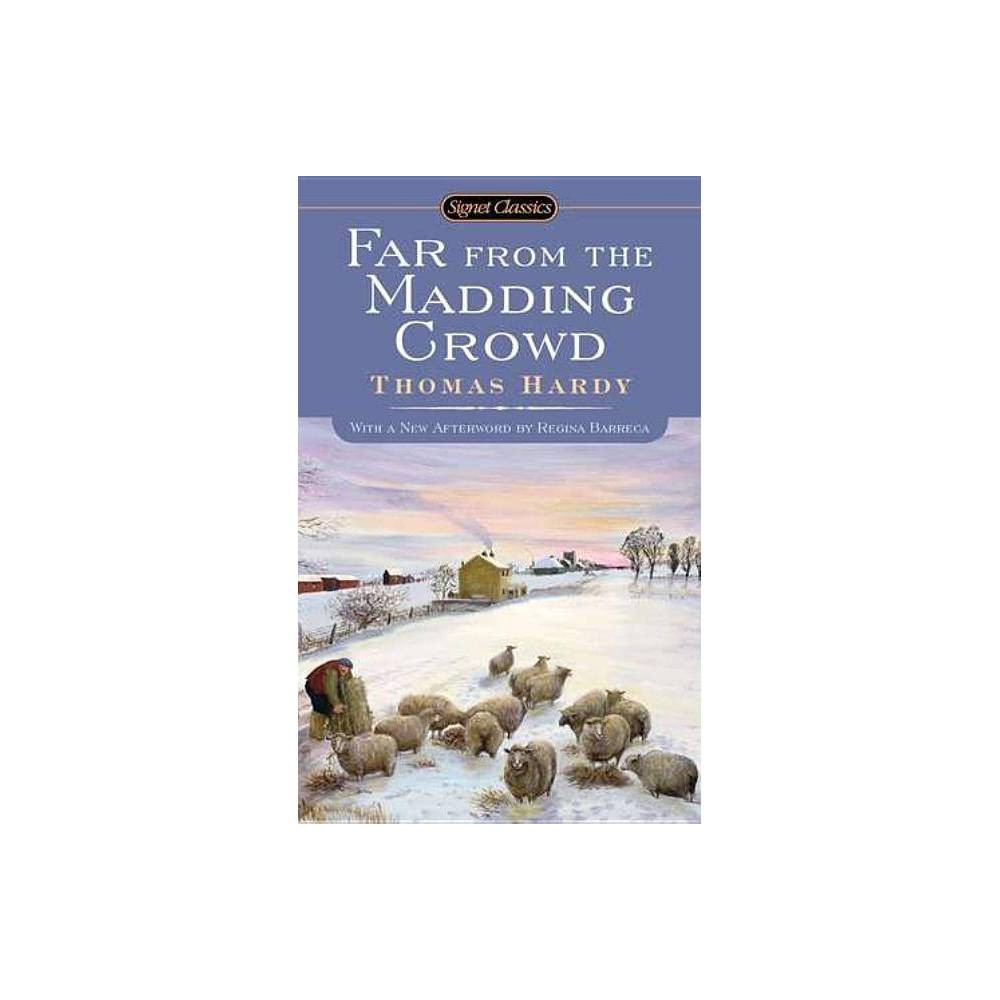 Far From The Madding Crowd Signet Classics By Thomas Hardy Paperback