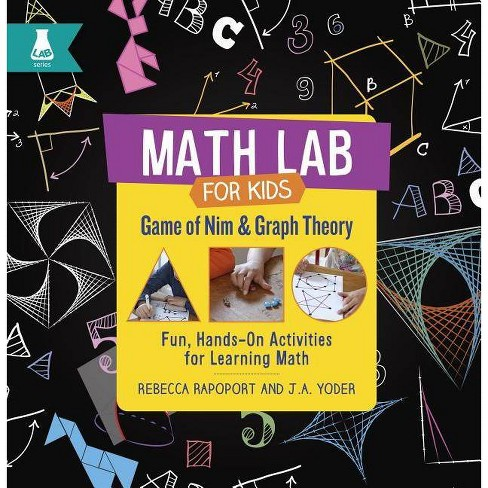 Game of Nim and Graph Theory - (Math Lab for Kids) by  Rebecca Rapoport & J A Yoder (Hardcover) - image 1 of 1