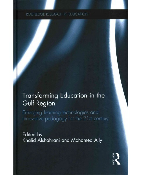 Transforming Education in the Gulf Region : Emerging Learning Technologies and Innovative Pedagogy for - image 1 of 1