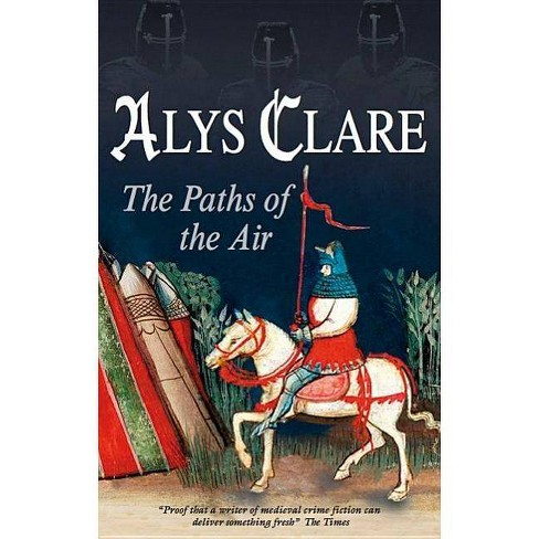 Paths of the Air - (Hawkenlye) by  Alys Clare (Hardcover) - image 1 of 1