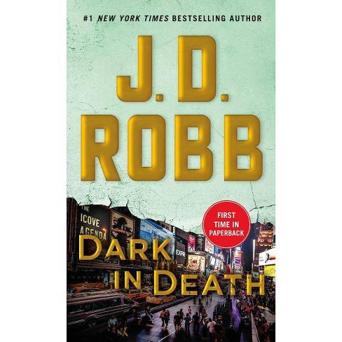 Dark in Death -  (In Death) by J. D. Robb (Paperback) - image 1 of 1