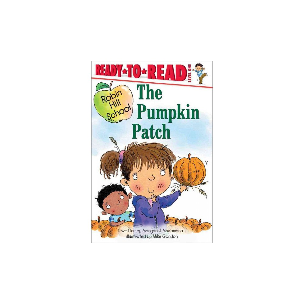 The Pumpkin Patch ( Robin Hill School Ready-TO-Read, Level 1) (Mixed media product)