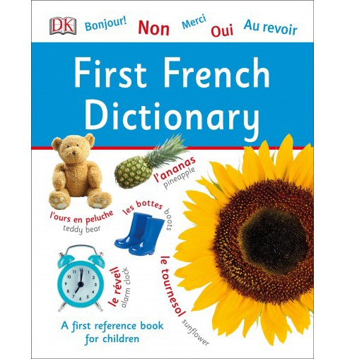 First French Dictionary -  (DK First Reference) (Hardcover) - image 1 of 1