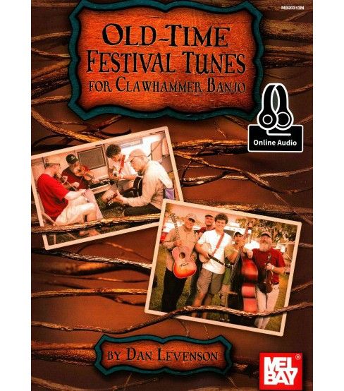 Old-time Festival Tunes for Clawhammer Banjo : Includes Online Audio (Paperback) (Dan Levenson) - image 1 of 1