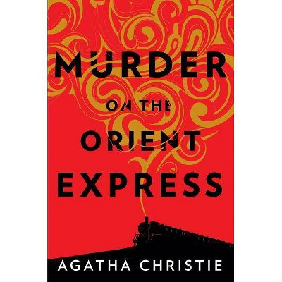 Murder on the Orient Express - by  Agatha Christie (Hardcover)