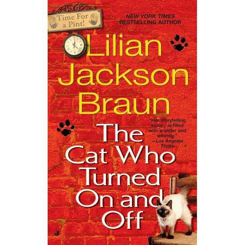 The Cat Who Turned On and Off - (Cat Who... (Paperback)) by  Lilian Jackson Braun (Paperback) - image 1 of 1