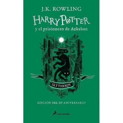 Harry Potter Y El Prisionero de Azkaban. Edición Slytherin / Harry Potter and the Prisoner of Azkaban Slytherin Edition - by  J K Rowling (Hardcover)
