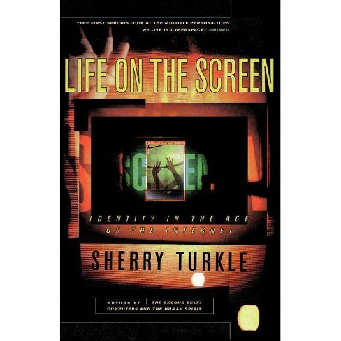 Life on the Screen - by  Sherry Turkle (Paperback) - image 1 of 1