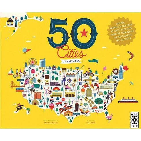 Map Of America 50 States.50 Cities Of The U S A 50 States By Gabrielle Balkan Hardcover