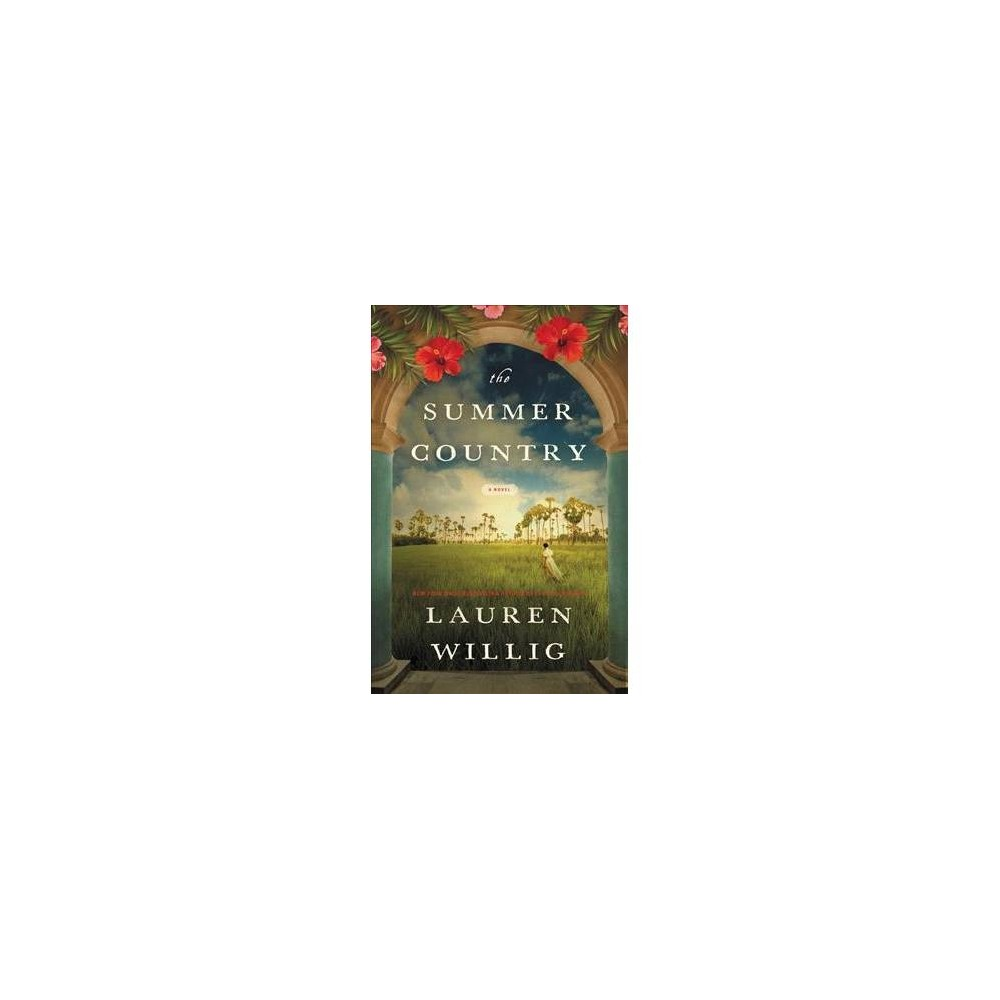 Summer Country - by Lauren Willig (Hardcover)