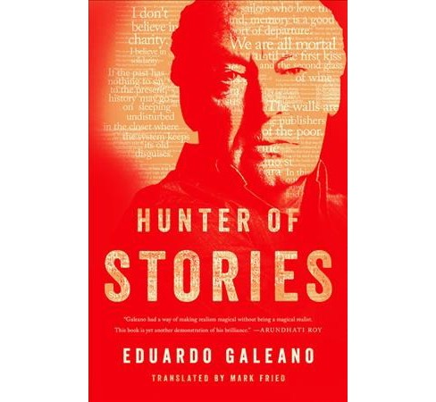 Hunter of Stories -  by Eduardo Galeano (Hardcover) - image 1 of 1