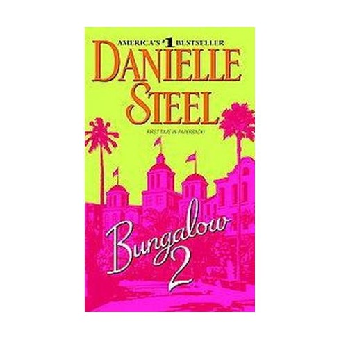 Bungalow 2 (Reprint) (Paperback) by Danielle Steel - image 1 of 1