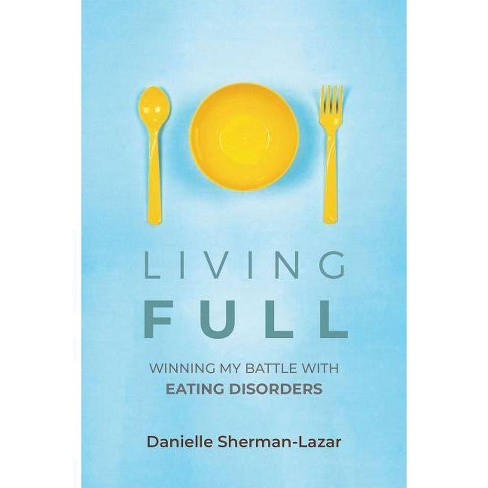 Living Full - by  Danielle Sherman-Lazar (Paperback) - image 1 of 1