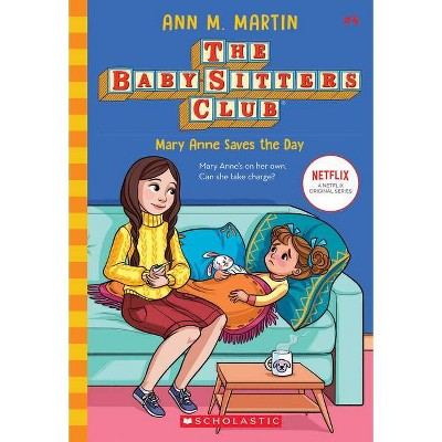 Mary Anne Saves the Day - (Baby-Sitters Club) by  Ann M Martin (Paperback)