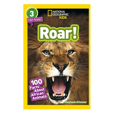 Roar 100 Facts About African Animals By Stephanie Warren
