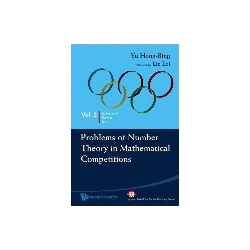 Problems Of Number Theory In Mathematical Competitions Mathematical Olympiad By Hong Bing Yu Paperback