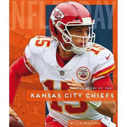 Kansas City Chiefs - (NFL Today) by  Jim Whiting (Paperback) - image 1 of 1