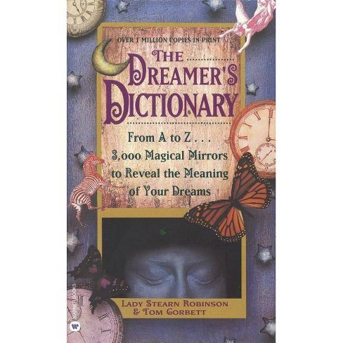 Dreamer's Dictionary - by  Stearn Robinson & Tom Corbett (Paperback) - image 1 of 1