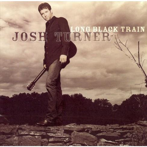 Josh Turner - Long Black Train (CD) - image 1 of 4