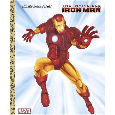 The Invincible Iron Man (Marvel: Iron Man) - (Little Golden Book) by  Billy Wrecks (Hardcover)