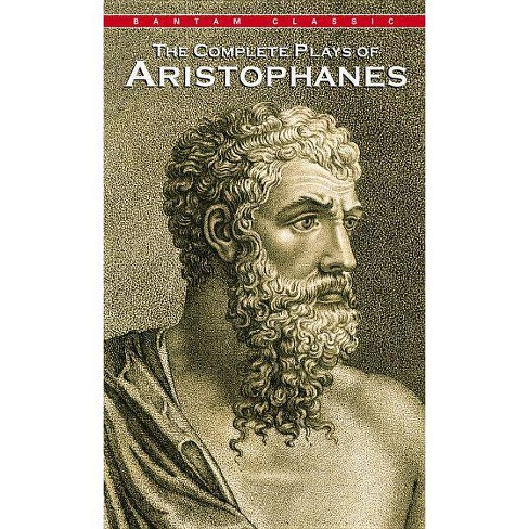Complete Plays of Aristophanes - (Paperback) - image 1 of 1