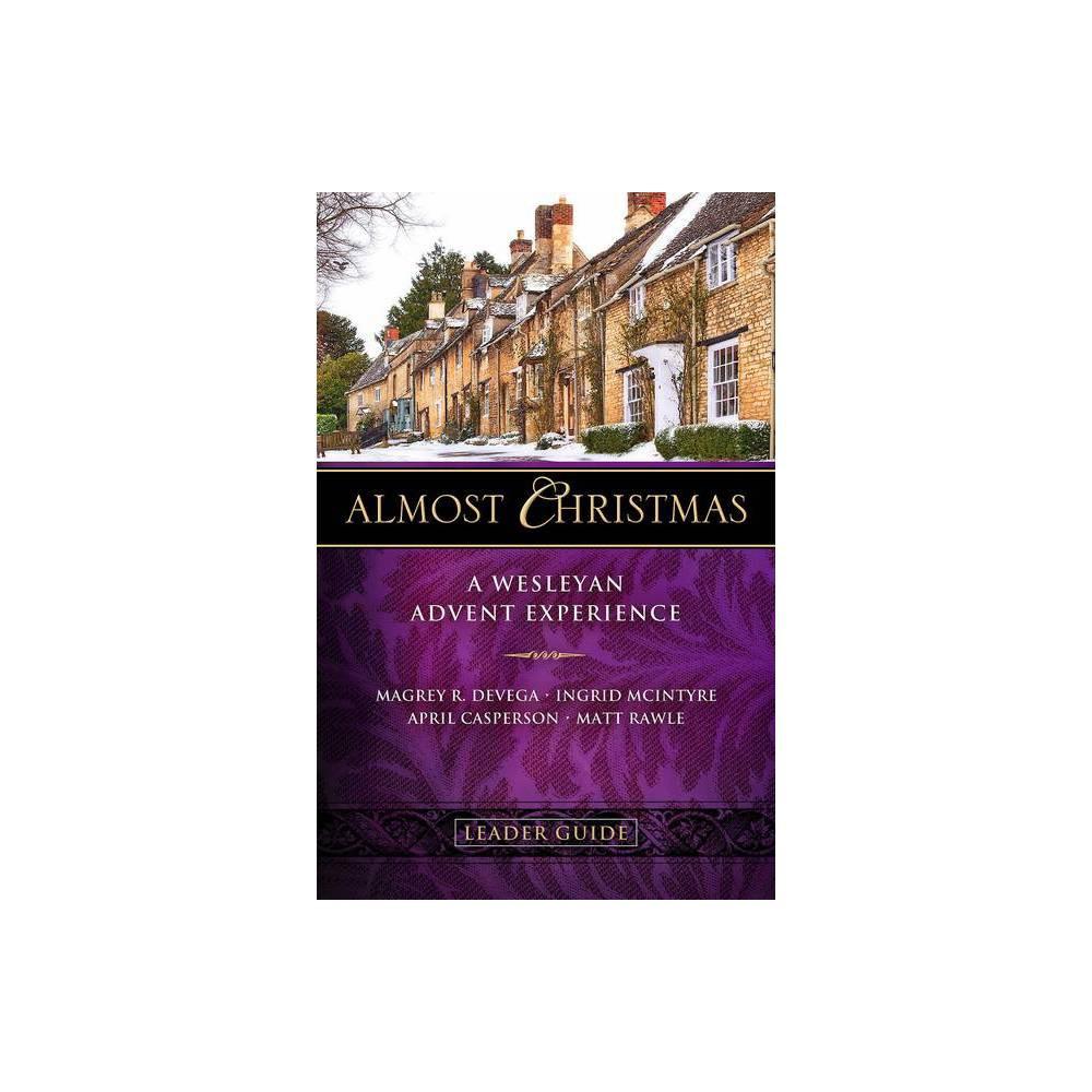 Almost Christmas Leader Guide - by Magrey Devega & Ingrid McIntyre & Matt Rawle & April Casperson (Paperback)