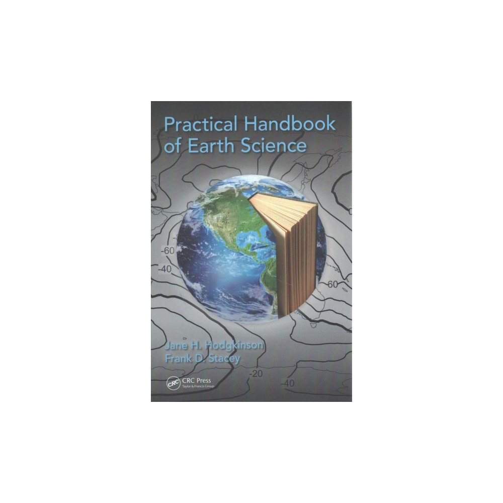 Practical Handbook of Earth Science (Paperback) (Jane H. Hodgkinson & Frank D. Stacey)