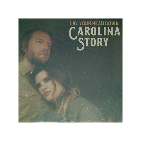 Carolina Story - Lay Your Head Down (CD) - image 1 of 1