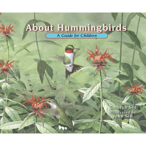 About Hummingbirds - (About...) by  Cathryn Sill (Hardcover) - image 1 of 1