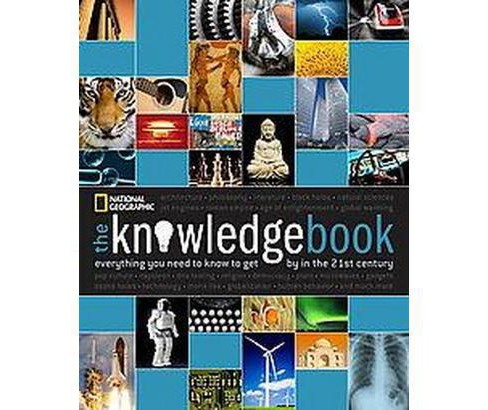 Knowledge Book : Everything You Need to Know to Get by in the 21st Century (Reprint) (Paperback) - image 1 of 1
