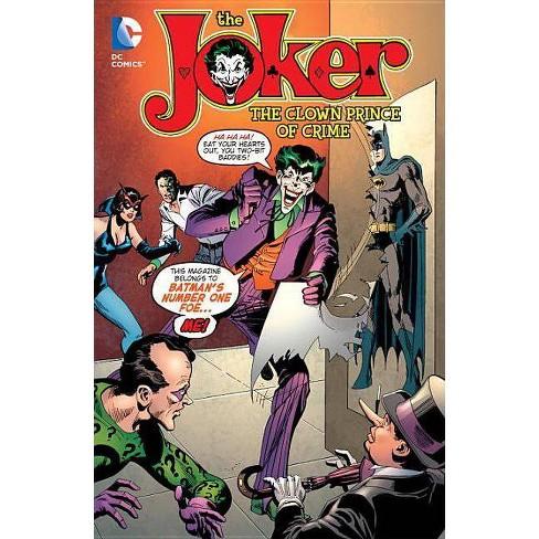 The Clown Prince of Crime - (Joker (DC Comics)) (Paperback) - image 1 of 1