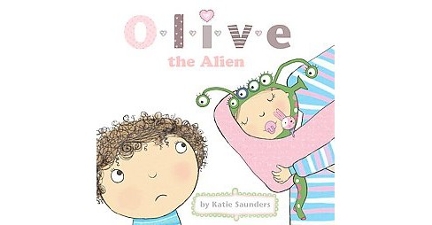Olive the Alien (School And Library) (Katie Saunders) - image 1 of 1