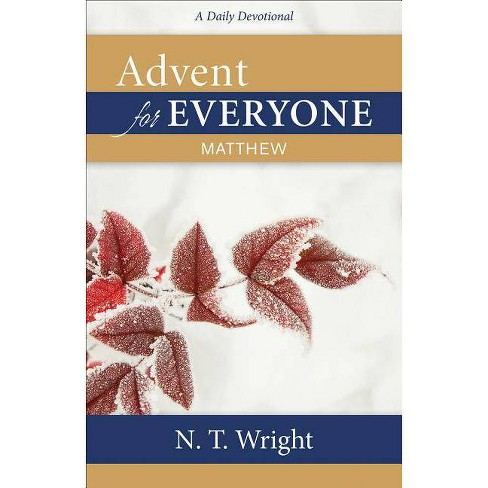 Advent for Everyone: Matthew - by  N T Wright (Paperback) - image 1 of 1