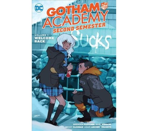Gotham Academy Second Semester 1 : Welcome Back (Paperback) (Brenden Fletcher & Becky Cloonan & Karl - image 1 of 1