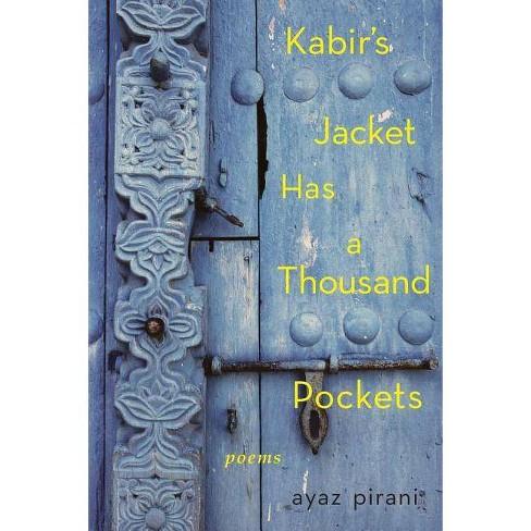 Kabir's Jacket Has a Thousand Pockets - by  Ayaz Pirani (Paperback) - image 1 of 1