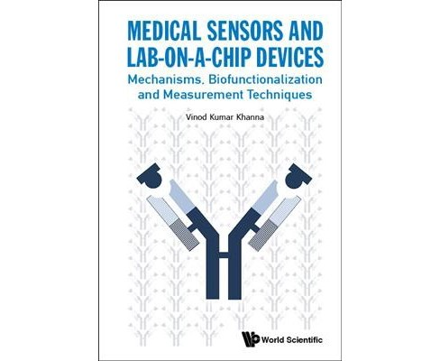Medical Sensors and Lab-on-a-chip Devices : Mechanisms, Biofunctionalization and Measurement Techniques - image 1 of 1