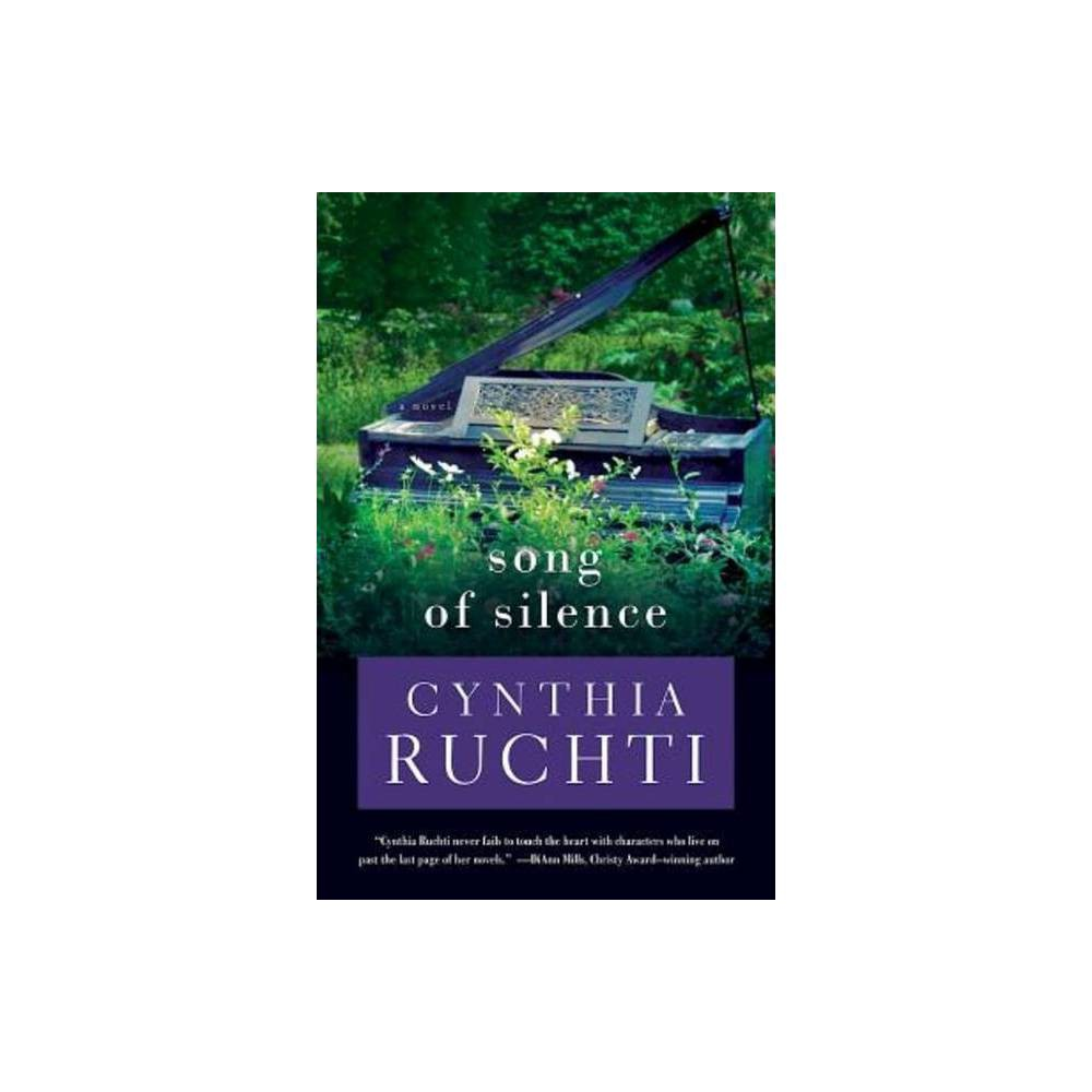 Song Of Silence By Cynthia Ruchti Paperback