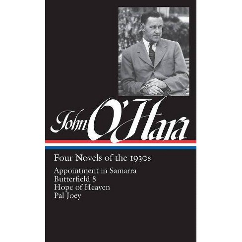 John O'Hara: Four Novels of the 1930s (Loa #313) - (Library of America John O'Hara Edition)(Hardcover) - image 1 of 1